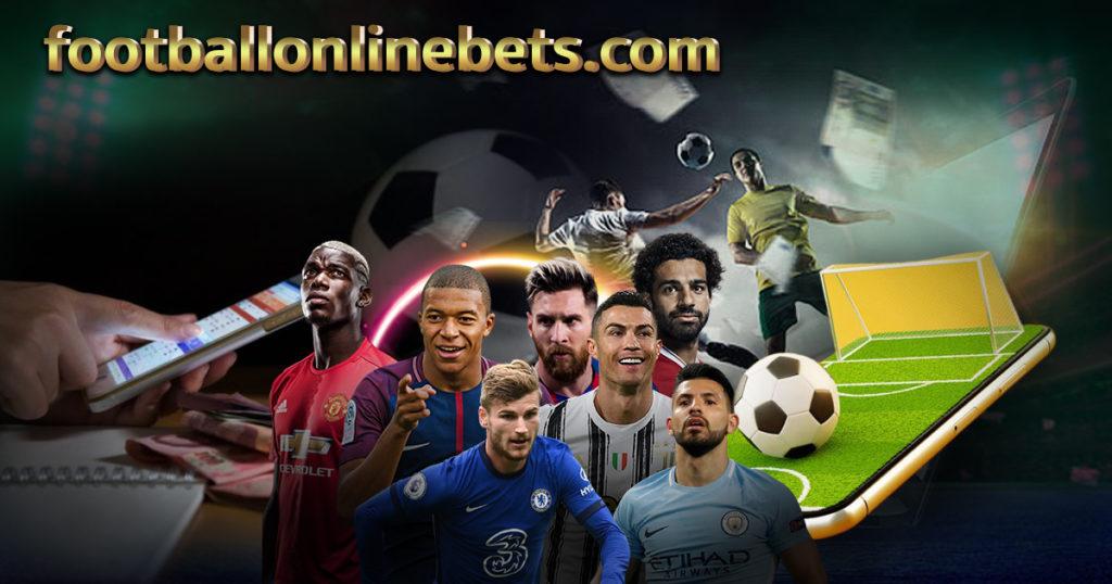 พนันบอลออนไลน์ Football Online Bets